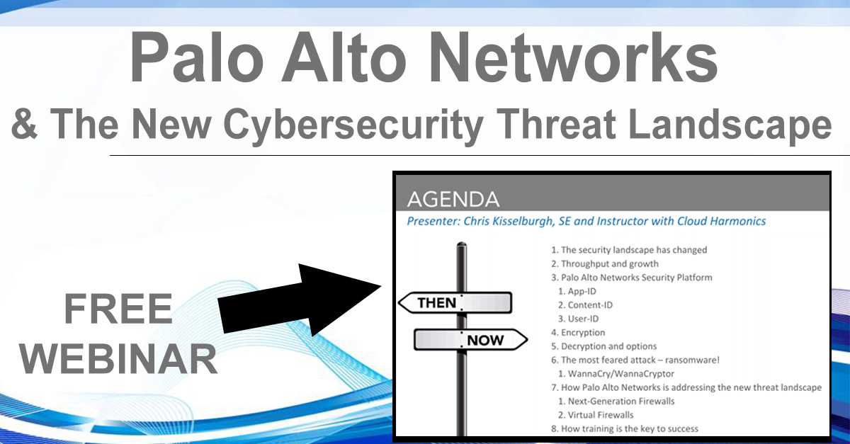 Palo Alto Networks & The New Cybersecurity Threat Landscape